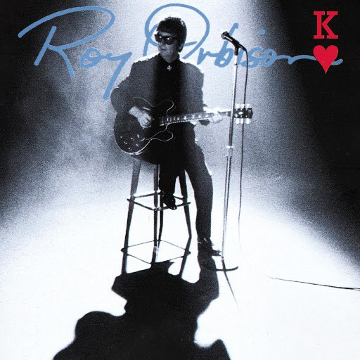 Roy Orbison альбом King Of Hearts