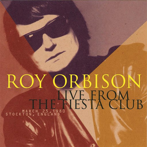 Roy Orbison альбом Live From The Fiesta Club