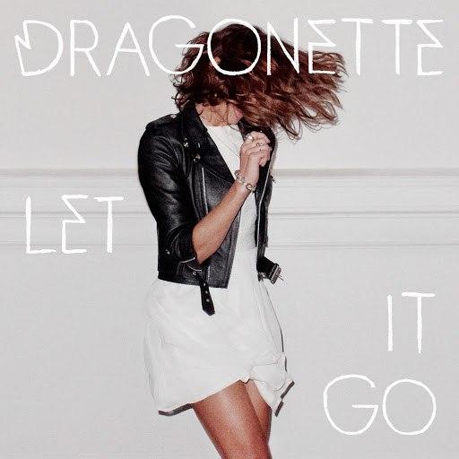 Dragonette альбом Let It Go