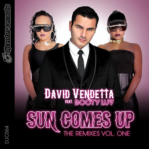 David Vendetta альбом Sun Comes Up (The Remixes, Vol. 1) [feat. Booty Luv]