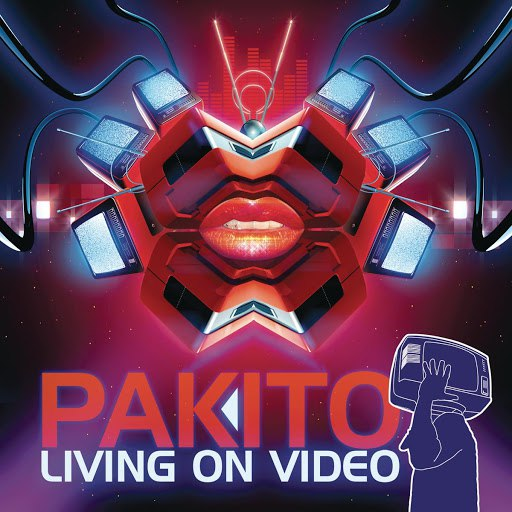 Pakito альбом Living On Video