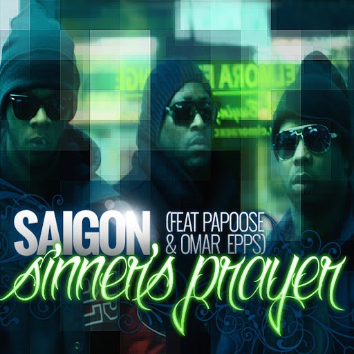 Saigon альбом Sinner's Prayer (feat. Papoose & Omar Epps)