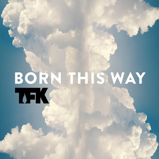 Thousand Foot Krutch альбом Born This Way