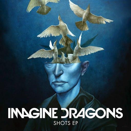 Imagine Dragons album Shots EP