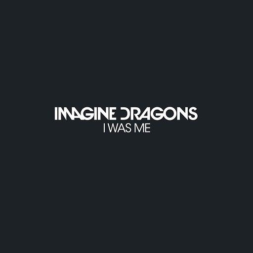 Imagine Dragons album I Was Me