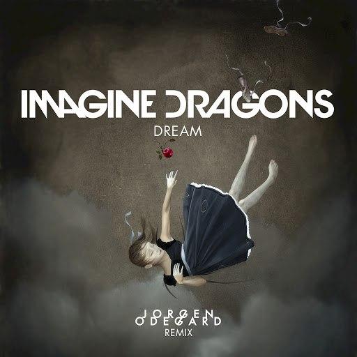 Imagine Dragons album Dream (Jorgen Odegard Remix)
