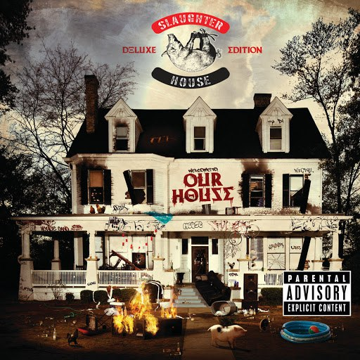 Slaughterhouse альбом welcome to: OUR HOUSE (Deluxe)