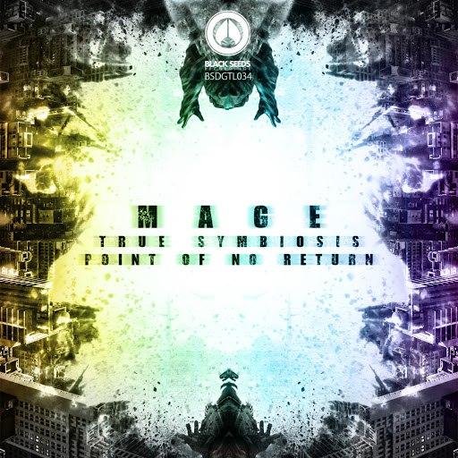 Mage альбом True Symbiosis / Point Of No Return