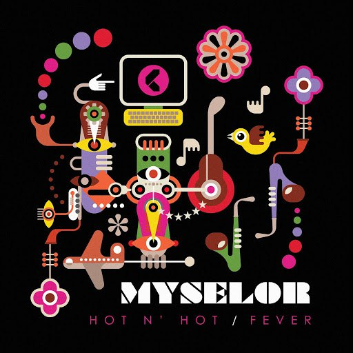 Myselor album Hot n' Hot / Fever
