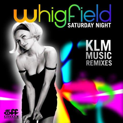 Whigfield альбом Saturday Night (KLM Music Remixes)