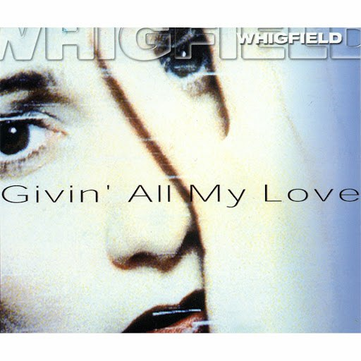 Whigfield альбом Givin' All My Love