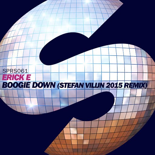 Erick E альбом Boogie Down (Stefan Vilijn 2015 Remix)