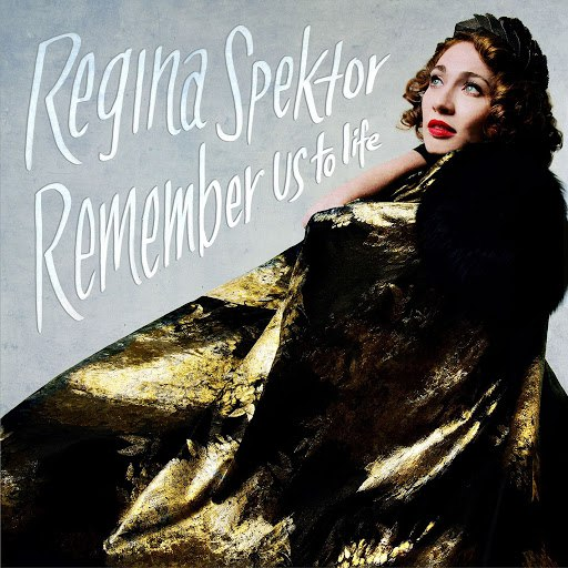 Альбом Regina Spektor Remember Us To Life