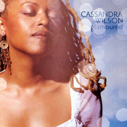 Cassandra Wilson альбом Glamoured