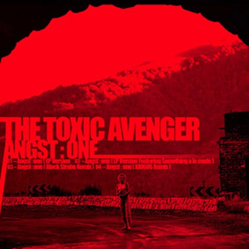 The Toxic Avenger альбом Angst One