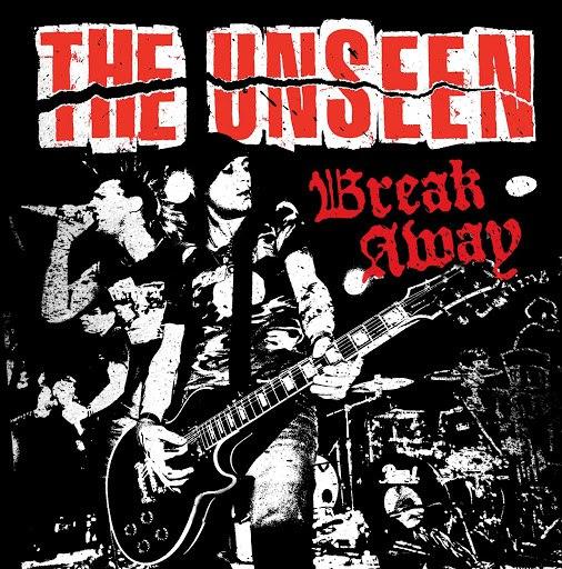 The Unseen альбом Break Away (Bonus Track Version)