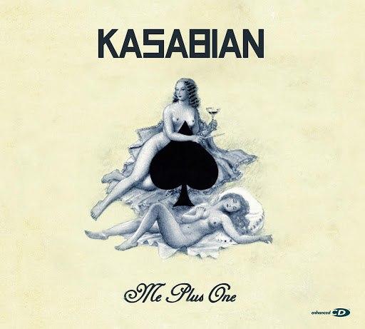 Kasabian альбом Me Plus One