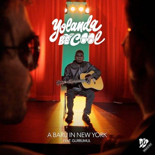Yolanda Be Cool альбом A Baru In New York (Remixes Vol. 2)