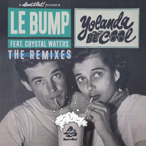 Yolanda Be Cool альбом Le Bump (The Remixes)