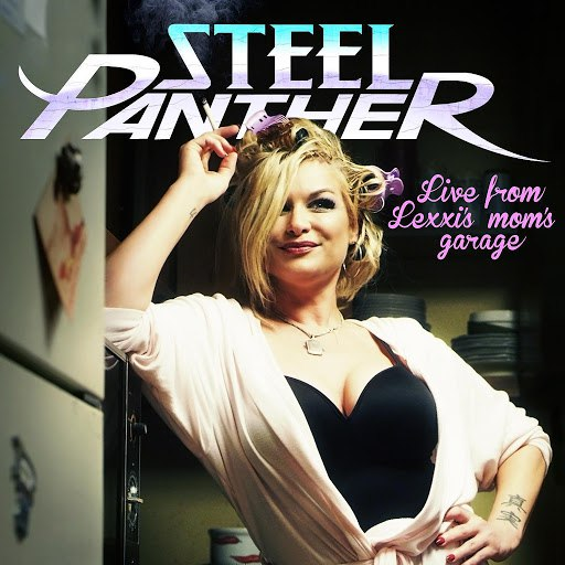 Steel Panther альбом Live from Lexxi's Mom's Garage