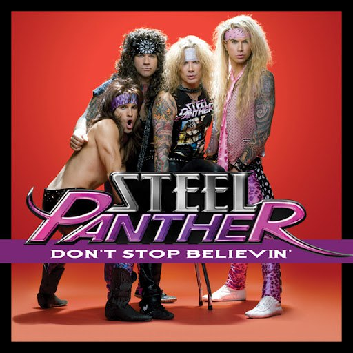 Steel Panther альбом Don't Stop Believin'