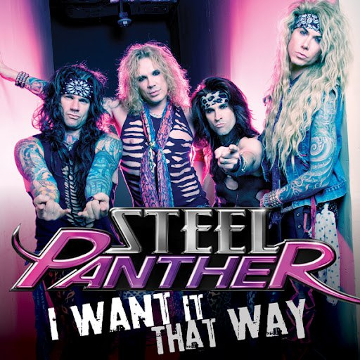 Steel Panther альбом I Want It That Way