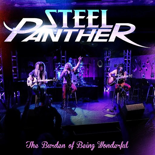 Steel Panther альбом The Burden of Being Wonderful (Live Acoustic)