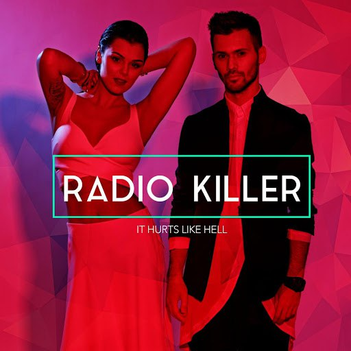 Radio Killer альбом It Hurts Like Hell