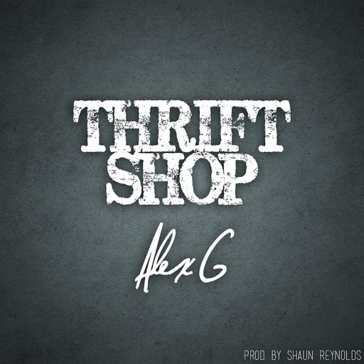 Alex G альбом Thrift Shop (originally by Macklemore & Ryan Lewis)
