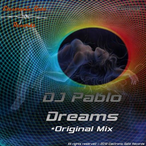 DJ Pablo альбом Dreams