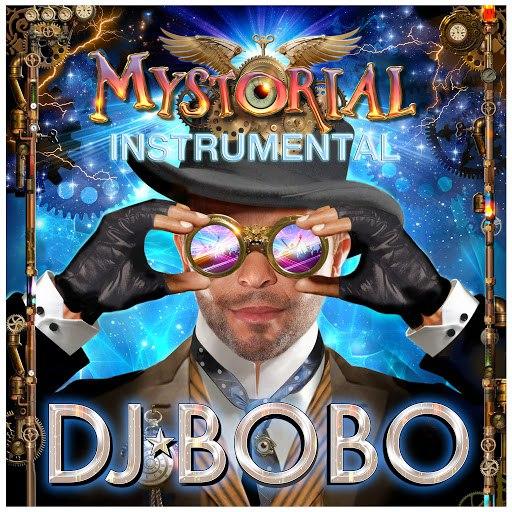 DJ Bobo альбом Mystorial - Instrumental