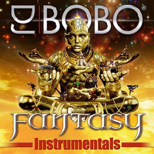 DJ Bobo альбом Fantasy - Instrumentals