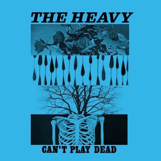 The Heavy альбом Can't Play Dead