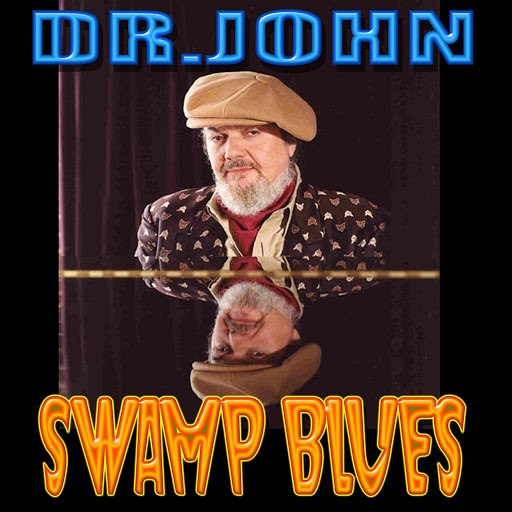 Dr. John альбом Swamp Blues