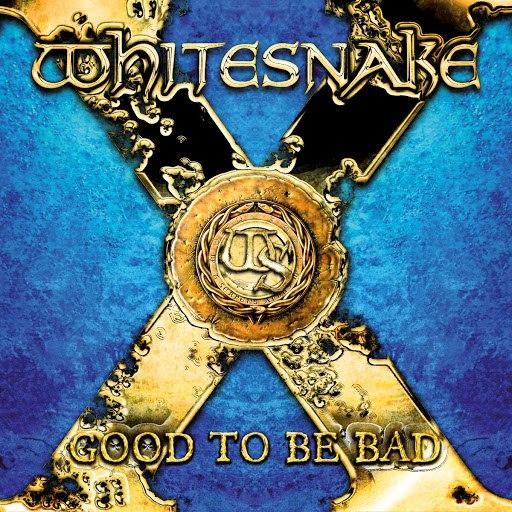 Whitesnake альбом Good To Be Bad