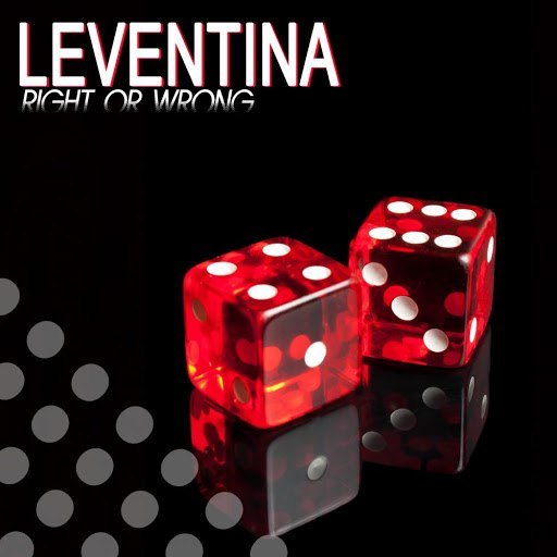 Leventina альбом Right or Wrong