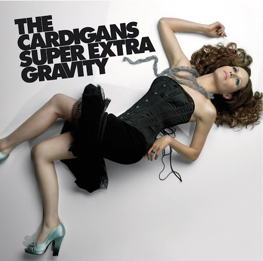 The Cardigans альбом Super Extra Gravity (International standard)