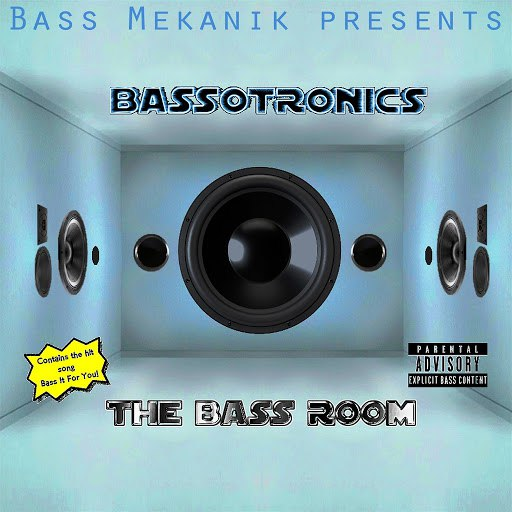 Bassotronics альбом Bass Mekanik Presents Bassotronics: The Bass Room