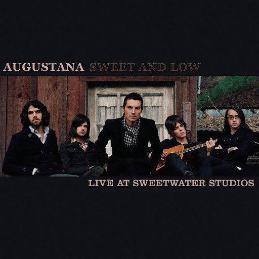 Augustana альбом Sweet and Low (Live at Sweetwater Studios)