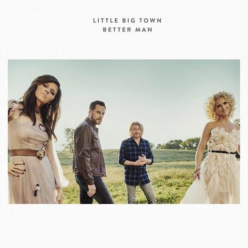 Little Big Town альбом Better Man