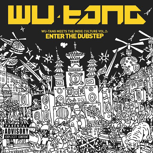 Wu-Tang Clan альбом Wu-Tang Meets The Indie Culture, Vol. 2: Enter the Dubstep