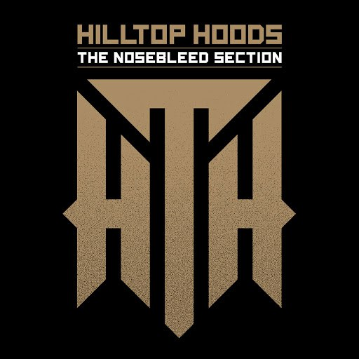 Hilltop Hoods альбом The Nosebleed Section