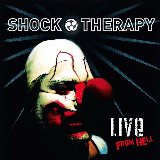 SHOCK THERAPY альбом Live from Hell (Live)