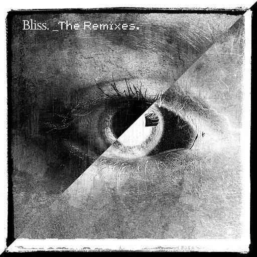 Bliss альбом Remixes