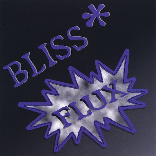 Bliss альбом Flux