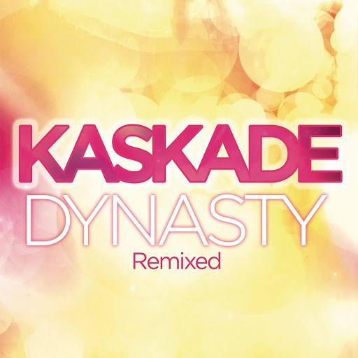 Kaskade альбом Dynasty (feat. Haley)