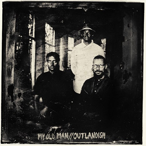 Outlandish альбом My Old Man