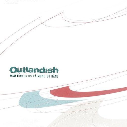 Outlandish альбом Man Binder Os På Mund Og Hånd