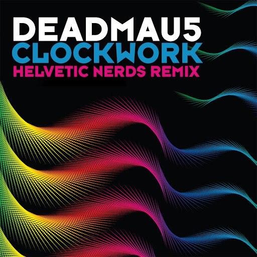 deadmau5 альбом Clockwork (Helvetic Nerds Remix)