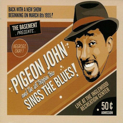Pigeon John альбом Pigeon John Sings The Blues!